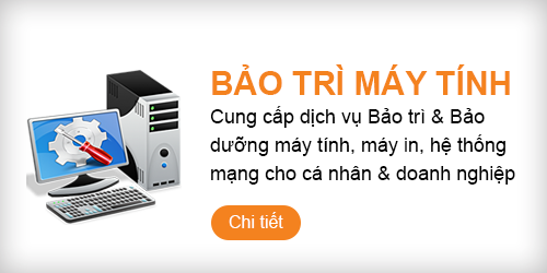 Dịch vụ bảo trì máy tính & hệ thống mạng